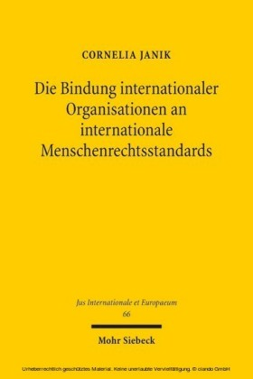 Die Bindung internationaler Organisationen an internationale Menschenrechtsstandards
