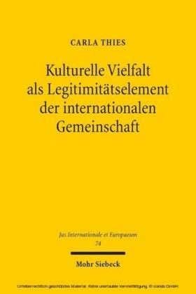 Kulturelle Vielfalt als Legitimitätselement der internationalen Gemeinschaft