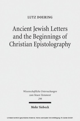 Ancient Jewish Letters and the Beginnings of Christian Epistolography