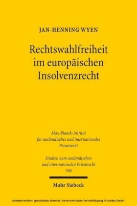Rechtswahlfreiheit im europäischen Insolvenzrecht