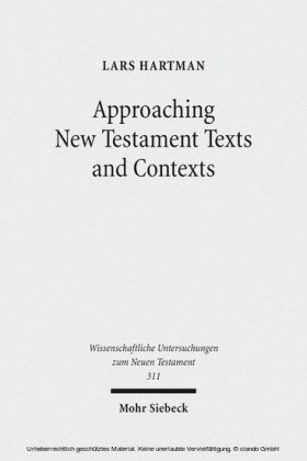 Approaching New Testament Texts and Contexts
