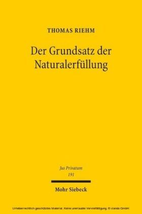 Der Grundsatz der Naturalerfüllung