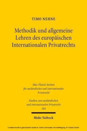 Methodik und allgemeine Lehren des europäischen Internationalen Privatrechts