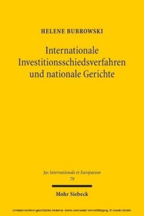 Internationale Investitionsschiedsverfahren und nationale Gerichte