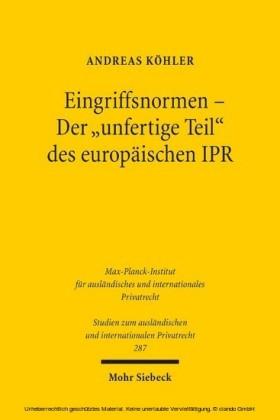 Eingriffsnormen - Der 'unfertige Teil' des europäischen IPR