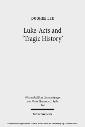 Luke-Acts and 'Tragic History'