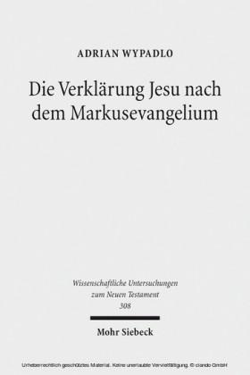 Die Verklärung Jesu nach dem Markusevangelium