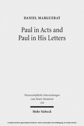 Paul in Acts and Paul in His Letters