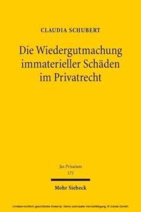 Die Wiedergutmachung immaterieller Schäden im Privatrecht