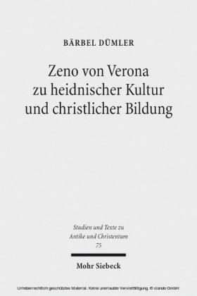 Zeno von Verona zu heidnischer Kultur und christlicher Bildung