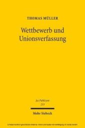 Wettbewerb und Unionsverfassung
