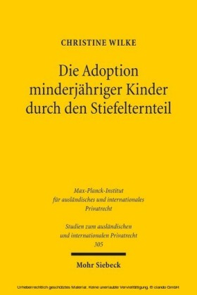 Die Adoption minderjähriger Kinder durch den Stiefelternteil