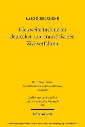 Die zweite Instanz im deutschen und französischen Zivilverfahren