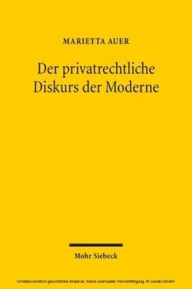 Der privatrechtliche Diskurs der Moderne