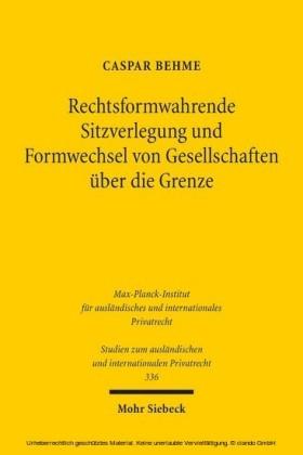 Rechtsformwahrende Sitzverlegung und Formwechsel von Gesellschaften über die Grenze