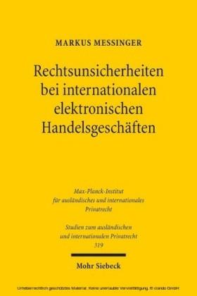 Rechtsunsicherheiten bei internationalen elektronischen Handelsgeschäften