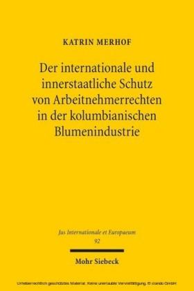 Der internationale und innerstaatliche Schutz von Arbeitnehmerrechten in der kolumbianischen Blumenindustrie