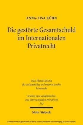 Die gestörte Gesamtschuld im Internationalen Privatrecht
