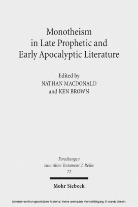 Monotheism in Late Prophetic and Early Apocalyptic Literature