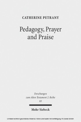 Pedagogy, Prayer and Praise