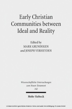 Early Christian Communities Between Ideal and Reality