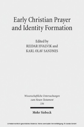 Early Christian Prayer and Identity Formation