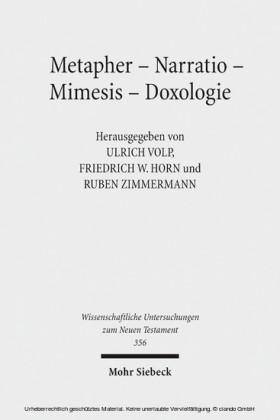 Metapher - Narratio - Mimesis - Doxologie