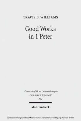 Good Works in 1 Peter