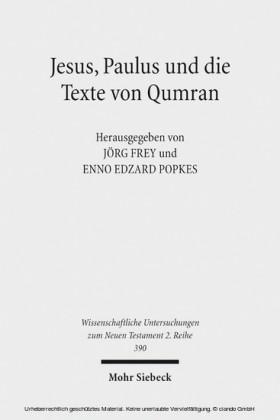 Jesus, Paulus und die Texte von Qumran