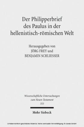 Der Philipperbrief des Paulus in der hellenistisch-römischen Welt