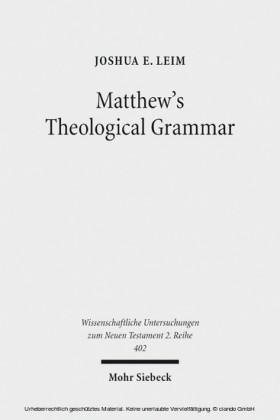 Matthew's Theological Grammar