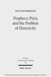 Prophecy, Piety, and the Problem of Historicity