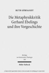 Die Metaphysikkritik Gerhard Ebelings und ihre Vorgeschichte