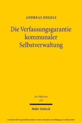 Die Verfassungsgarantie kommunaler Selbstverwaltung