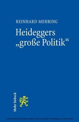 Heideggers 'große Politik'