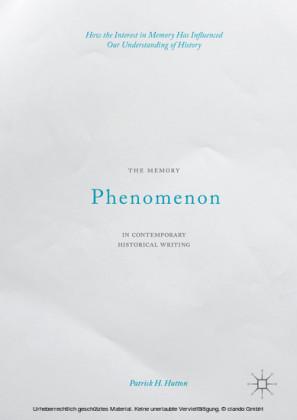The Memory Phenomenon in Contemporary Historical Writing