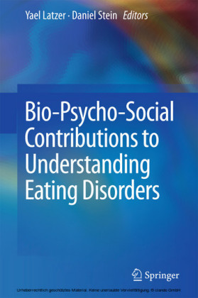 Bio-Psycho-Social Contributions to Understanding Eating Disorders