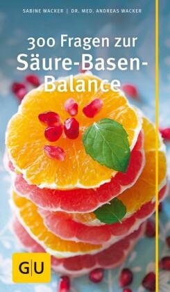 300 Fragen zur Säure-Basen-Balance