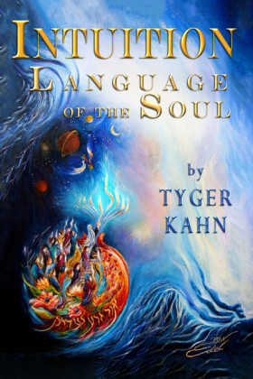 Intuition: Language of the Soul