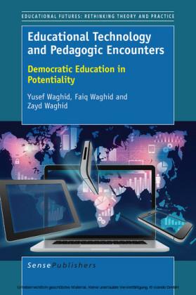 Educational Technology and Pedagogic Encounters