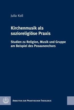 Kirchenmusik als sozioreligiöse Praxis