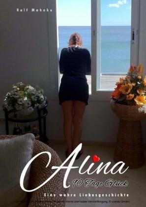 Alina - 90 Tage Glück