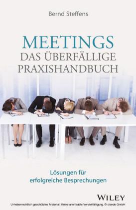 Meetings - das überfällige Praxishandbuch