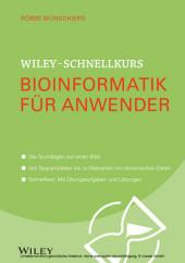 Wiley-Schnellkurs Bioinformatik für Anwender