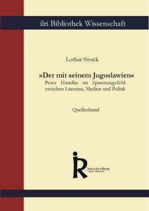 """""""Der mit seinem Jugoslawien"""" - Quellenband"""