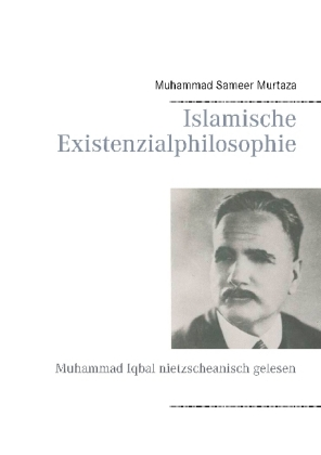 Islamische Existenzialphilosophie