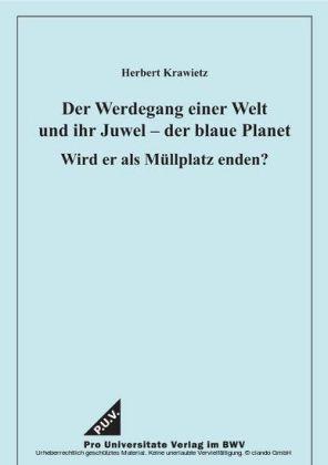 Der Werdegang einer Welt und ihr Juwel - der blaue Planet