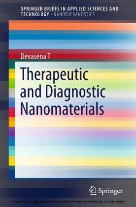 Therapeutic and Diagnostic Nanomaterials