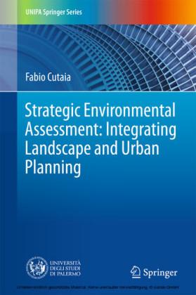 Strategic Environmental Assessment: Integrating Landscape and Urban Planning