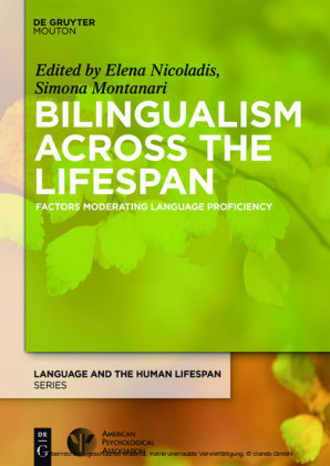Bilingualism Across the Lifespan